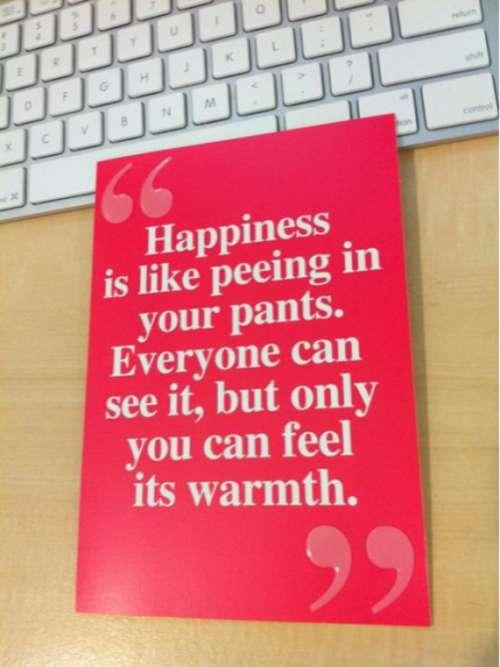 幸福とはズボンの中で…するようなもの
